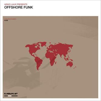 Heiko Laux Presents Offshore Funk – Offshore Funk 2 x 12
