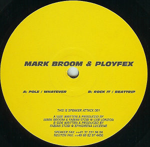 Mark Broom & Ployfex ‎– Pole (Speaker Attack)