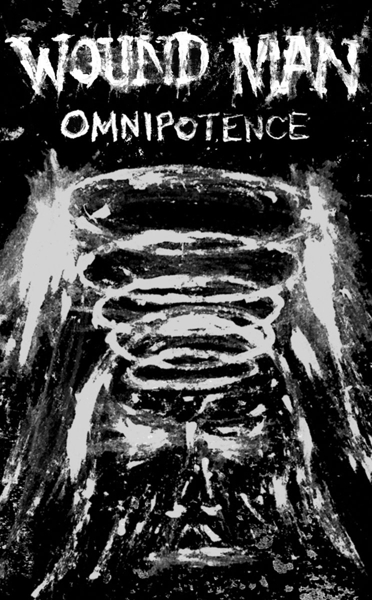 WOUND MAN - OMNIPOTENCE TAPE