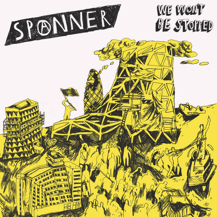 Spanner - we won't be stopped