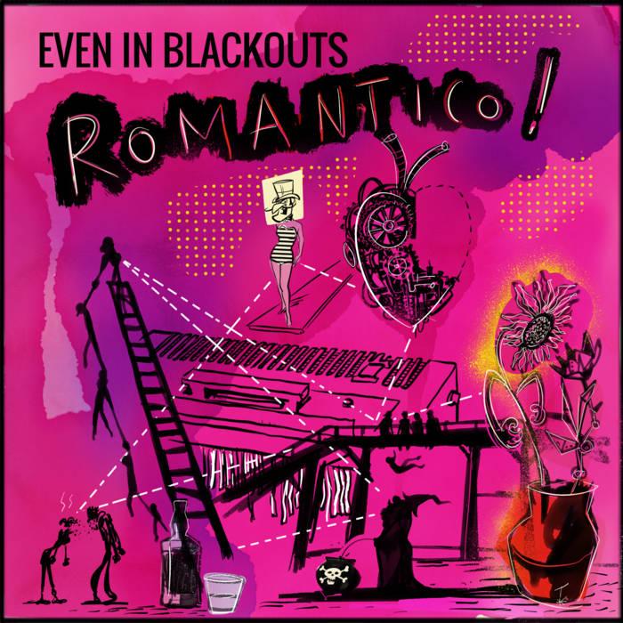 Even In Blackout - romantico