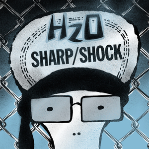 H2O / Sharp Shock 'Split'