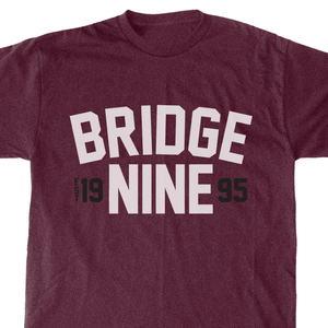 Bridge Nine '1995 Burgundy' T-Shirt