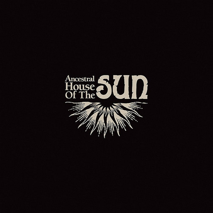 ANCESTRAL HOUSE OF THE SUN s/t LP
