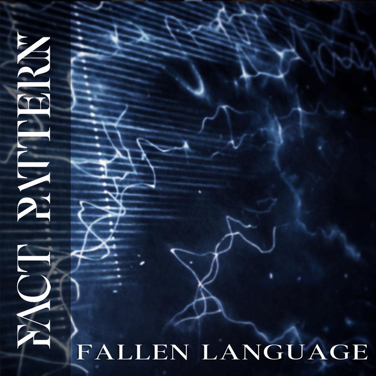 Fact Pattern - Fallen Language