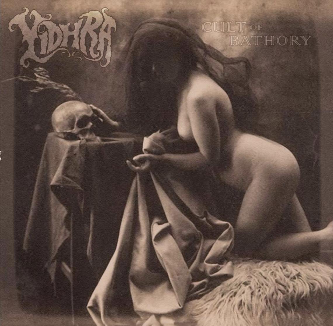 YIDHRA - Cult of Bathory