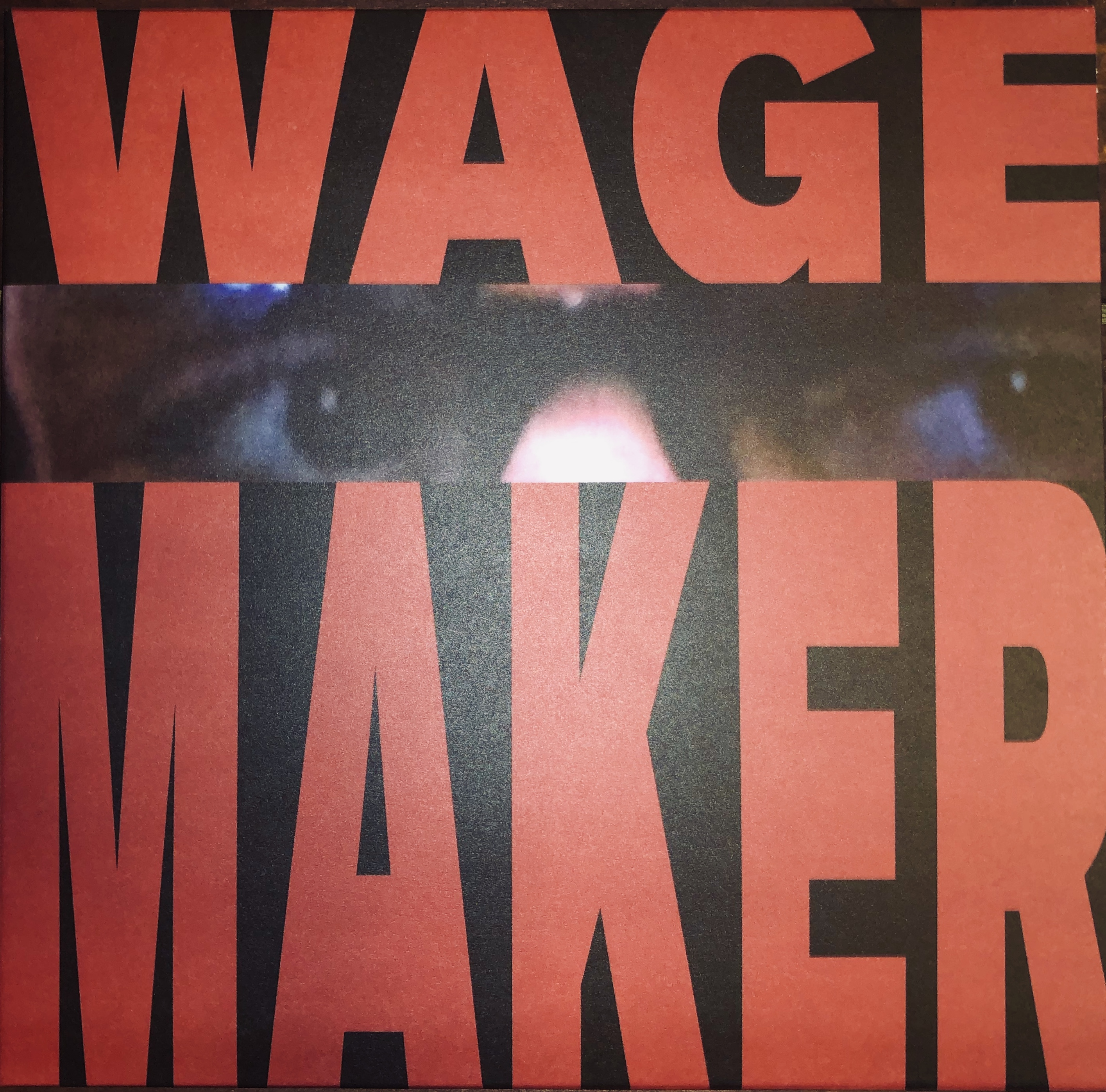 WAGEMAKER - WageMaker PRE-ORDER