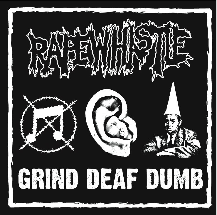 Rapewhistle - Grind Deaf Dumb