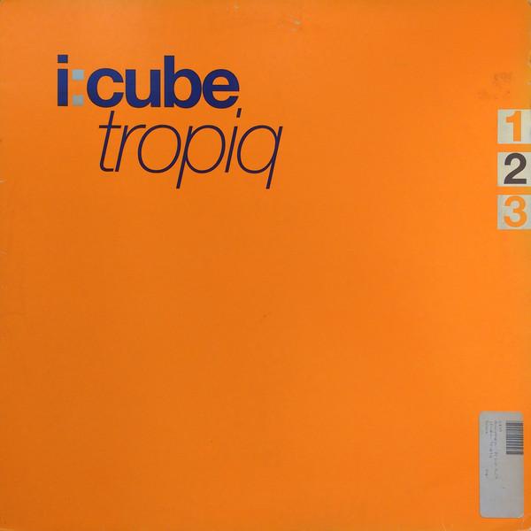 I:Cube – Tropiq (Versatile Records)