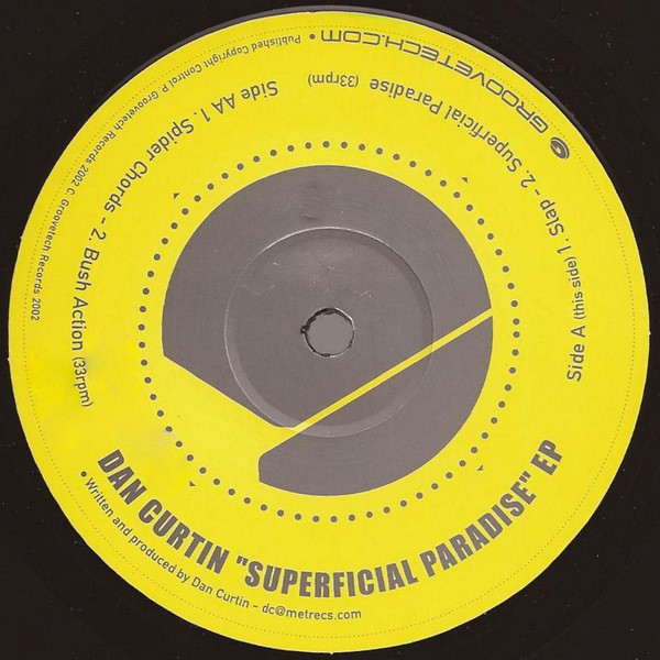 Dan Curtin ‎– Superficial Paradise EP (Groovetech Records)