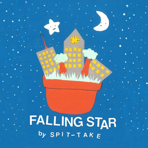 Spit-Take - Falling Star LP