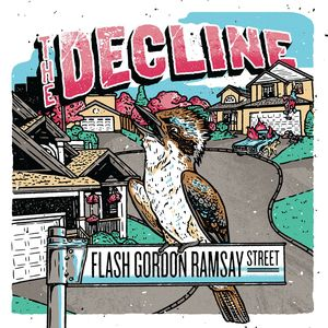 059 The Decline - Flash Gordon Ramsay Street