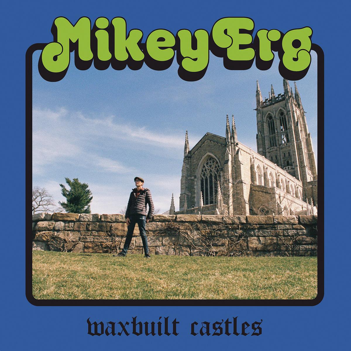 Mikey Erg - Waxbuilt Castles LP