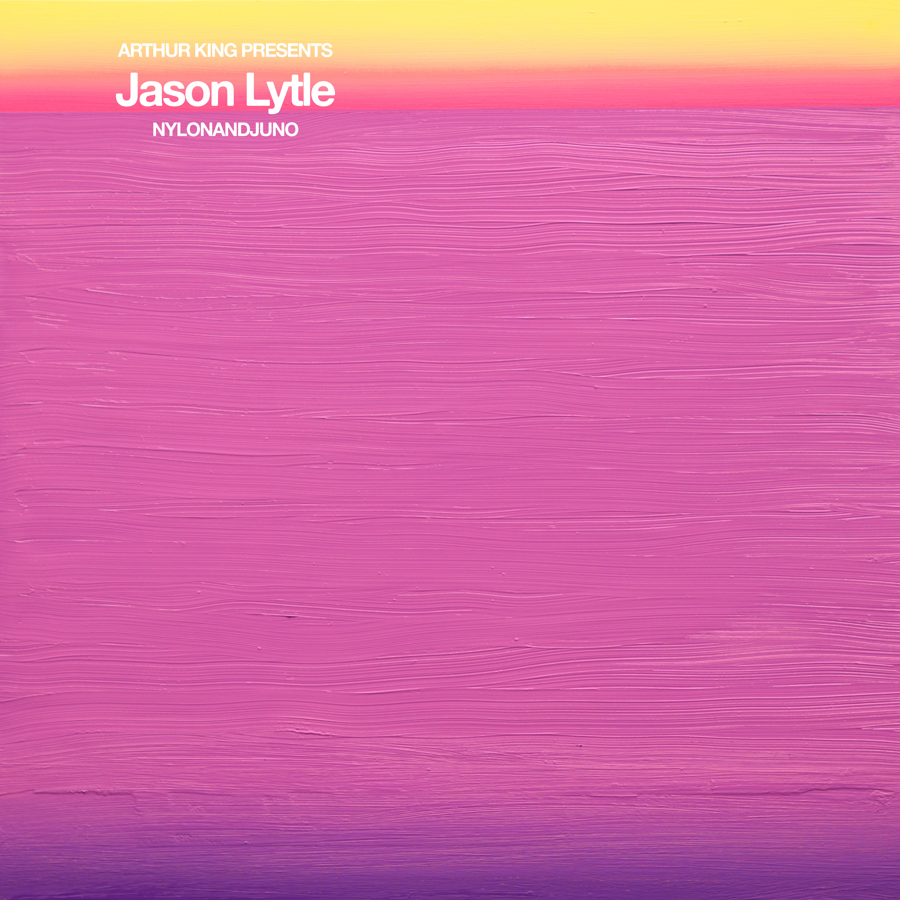 Arthur King Presents Jason Lytle: NYLONANDJUNO (Digital Download)