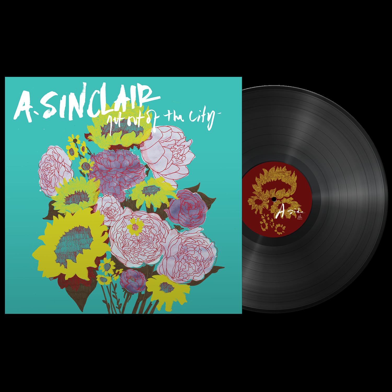 A. Sinclair - Get Out Of The City - Black Vinyl LP