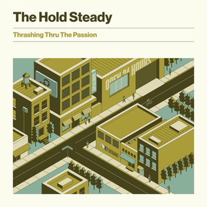 The Hold Steady - Thrashing Thru The Passion LP