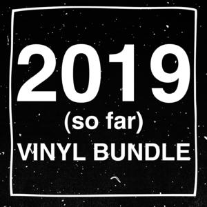 2019 (so far) Vinyl Bundle