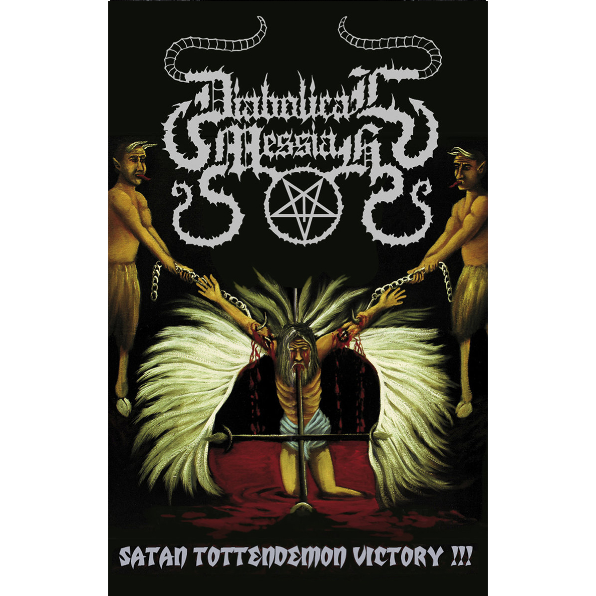 DIABOLICAL MESSIAH - Satan Tottendemon Victory!!!