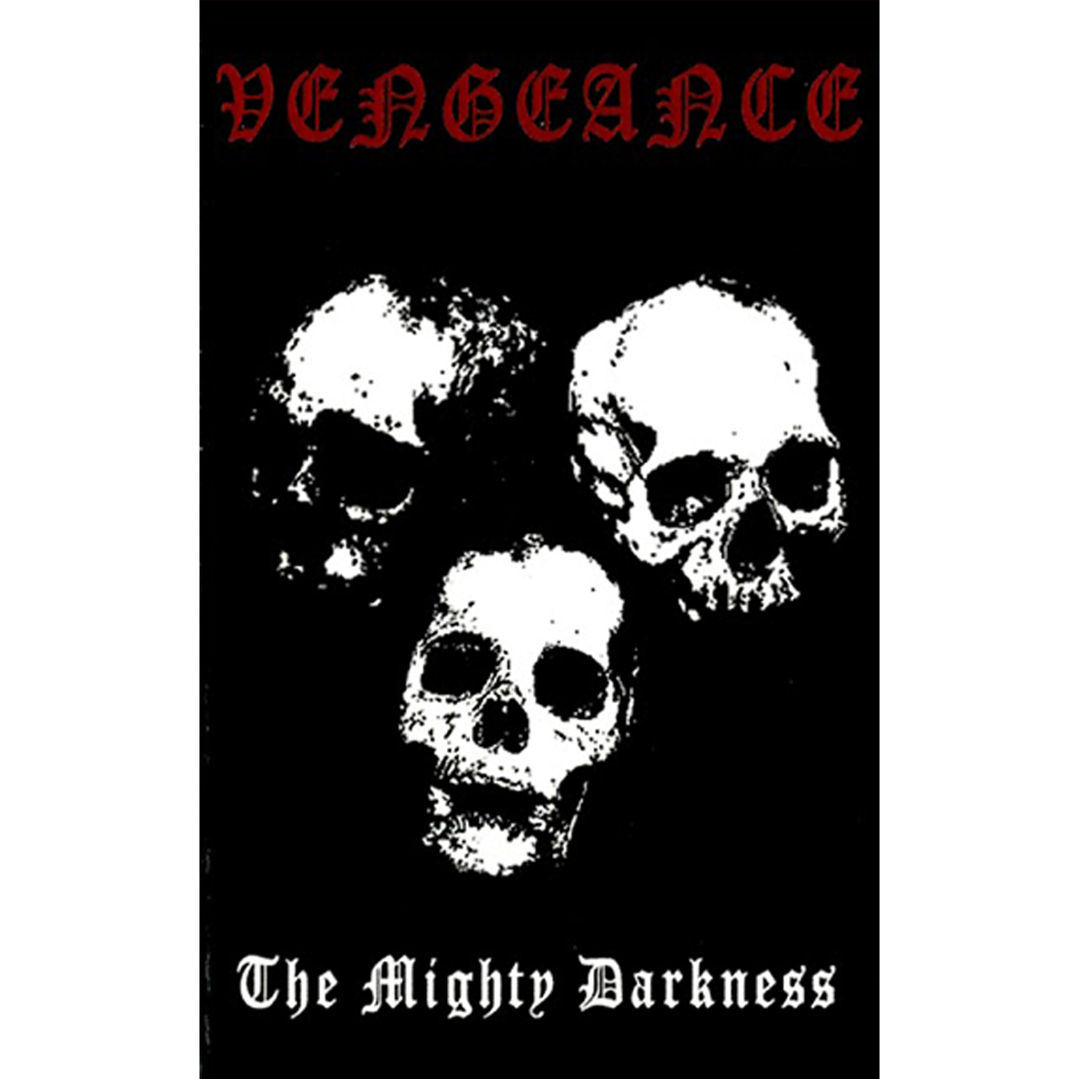 VENGEANCE - The Mighty Darkness