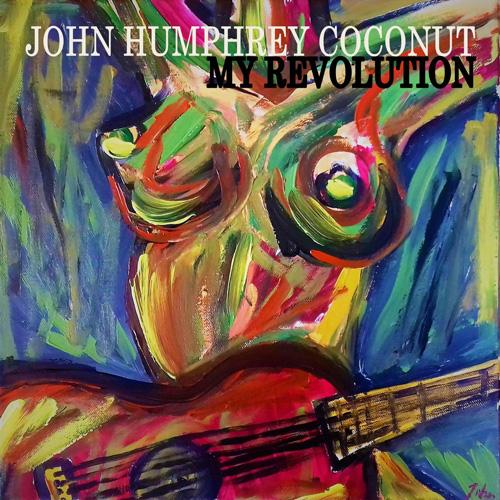 John Humphrey Coconut · My Revolution
