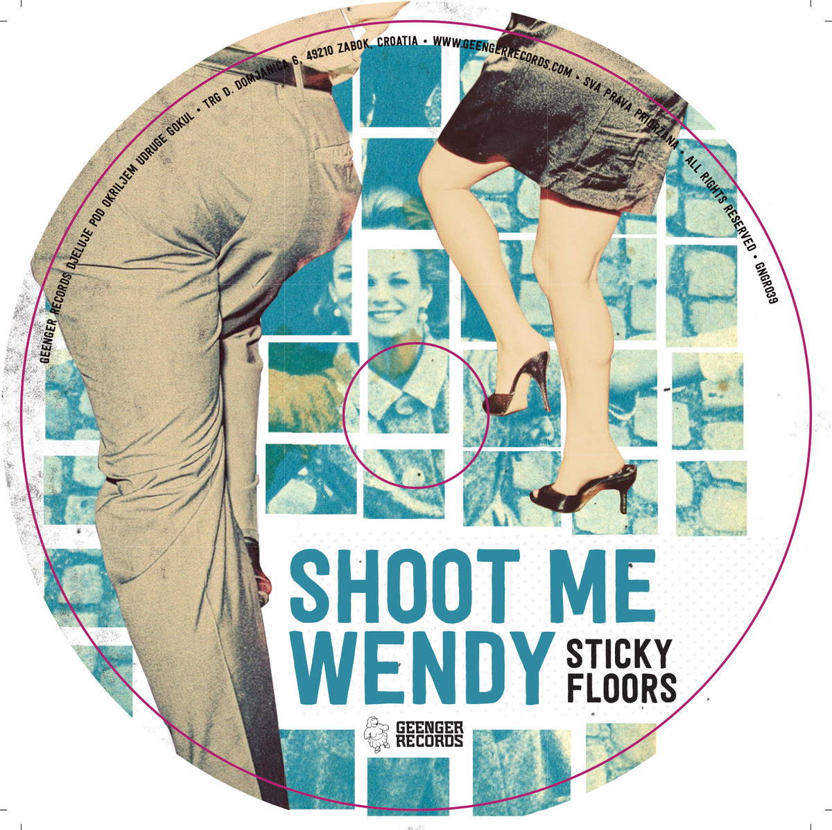 SHOOT ME WENDY - Sticky Floors