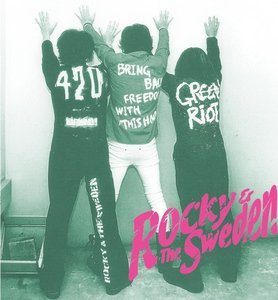 ROCKY & The SWEDEN - GREEN RIOT/WEED WEED WEED 7