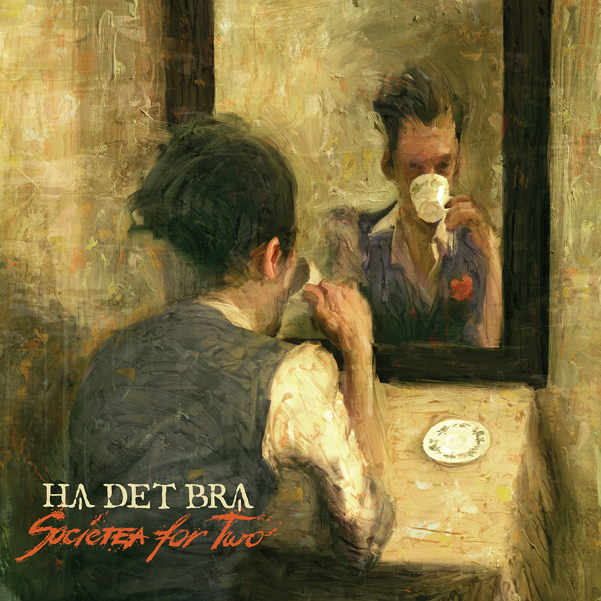 HA DET BRA - Societea for Two