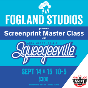 Screen Print Master Class