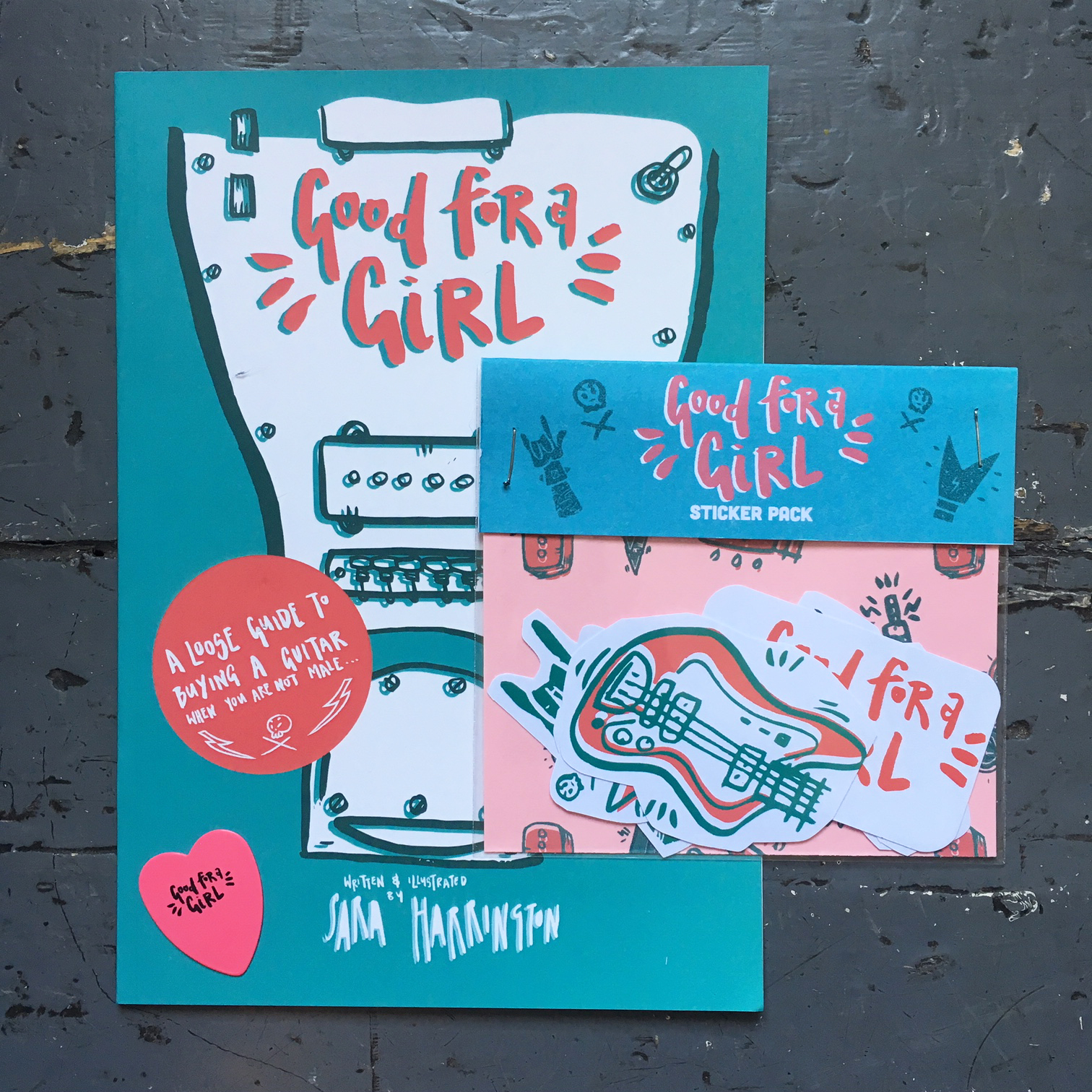 Good For A Girl - Zine, Sticker Pack & Plectrum