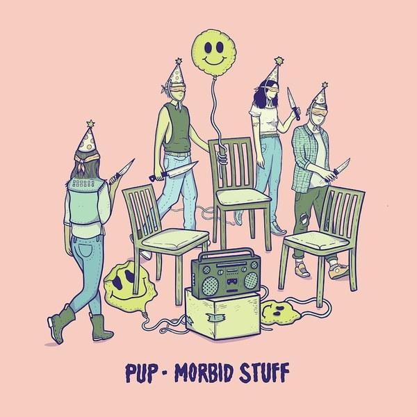 Pup - Morbid Stuff LP