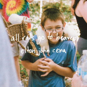 Elton John Cena - All Rats Go To Heaven 7