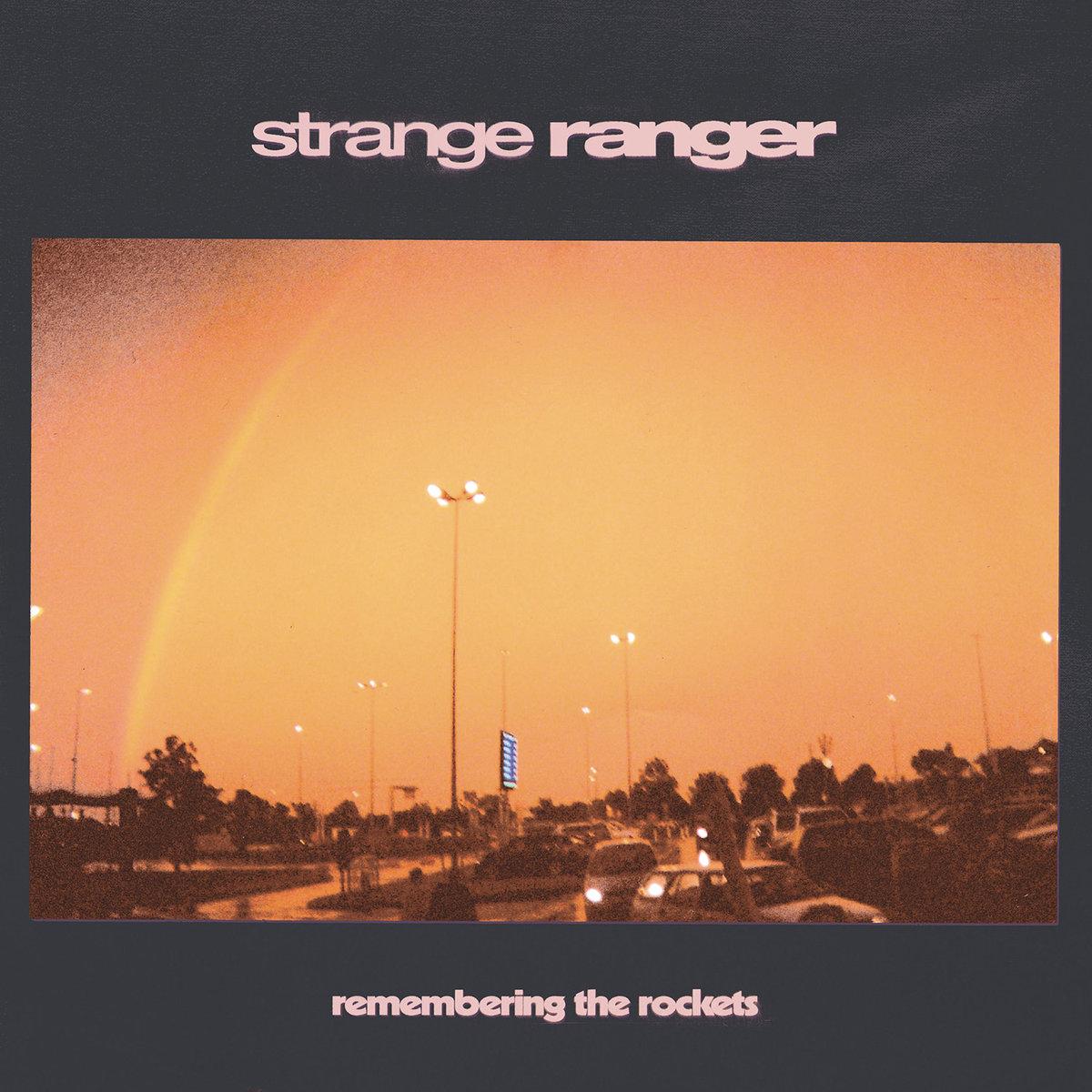 Strange Ranger - Remembering The Rockets LP
