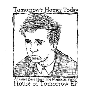 ADVANCE BASE- Tomorrow's Homes Today EP