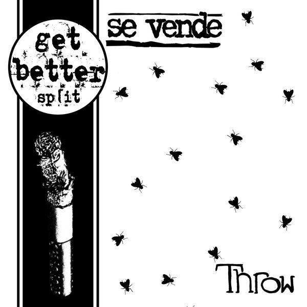 Se Vende / Throw<br>Get Better Split 8