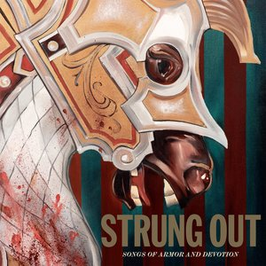 Strung Out - Songs of Armor and Devotion LP