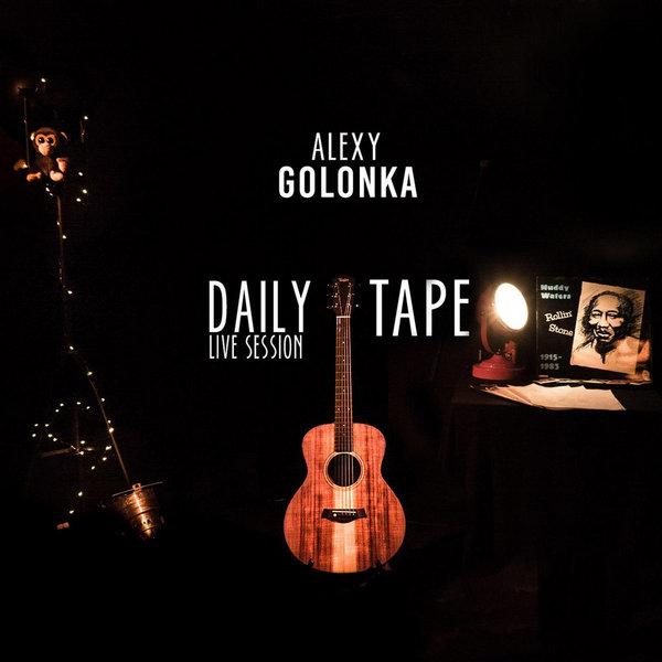 ALEXY GOLONKA - daily tape