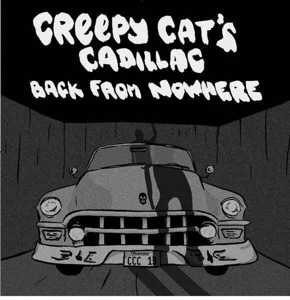 CREEPY CATS CADILLAC - back from nowhere