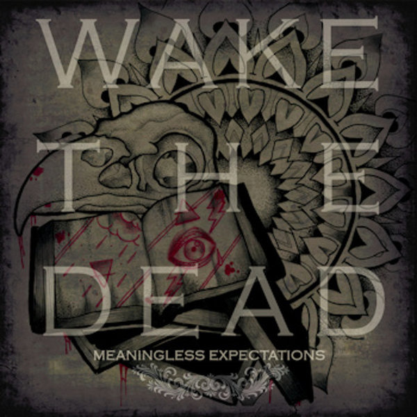 WAKE THE DEAD - meaningless expectations