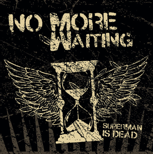 NO MORE WAITING - superman is dead