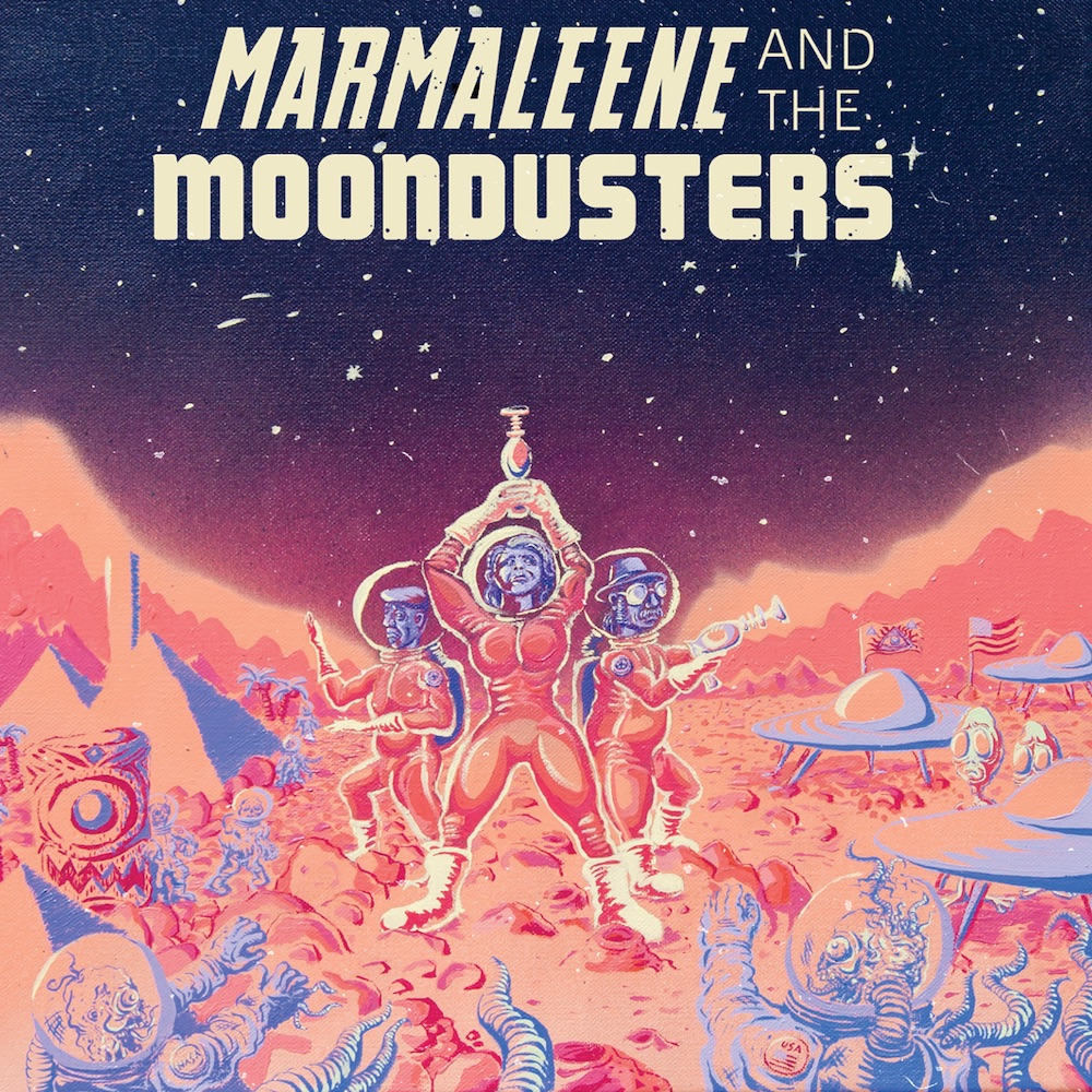 Marmaleene and The Moondusters - 'Marmaleene and The Moondusters'