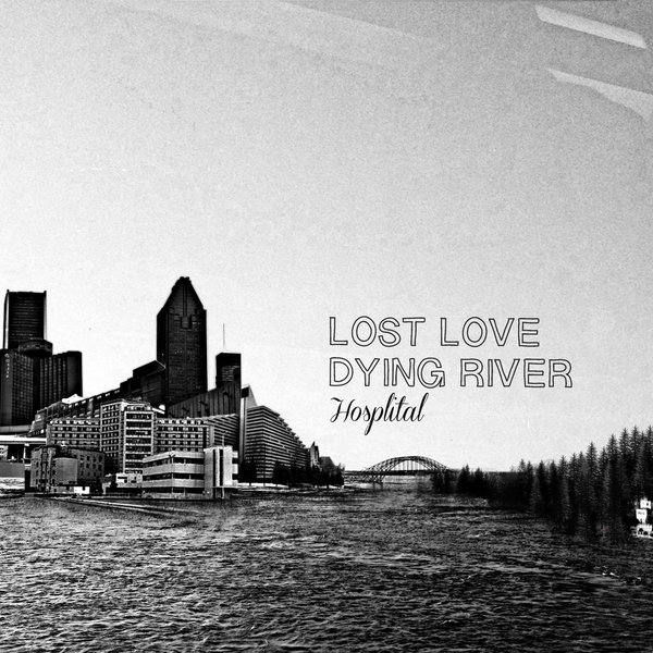 LOST LOVE vs DYING RIVER