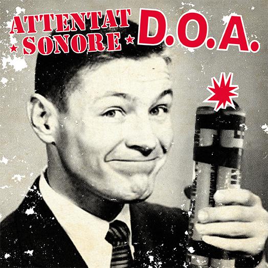 ATTENTAT SONORE / DOA - split