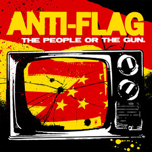 Anti-Flag ‎– The People Or The Gun.