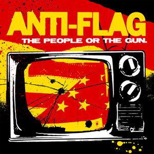 Anti-Flag – The People Or The Gun.