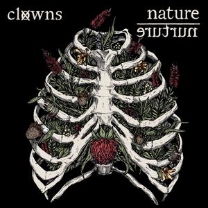 Clowns – Nature / Nurture