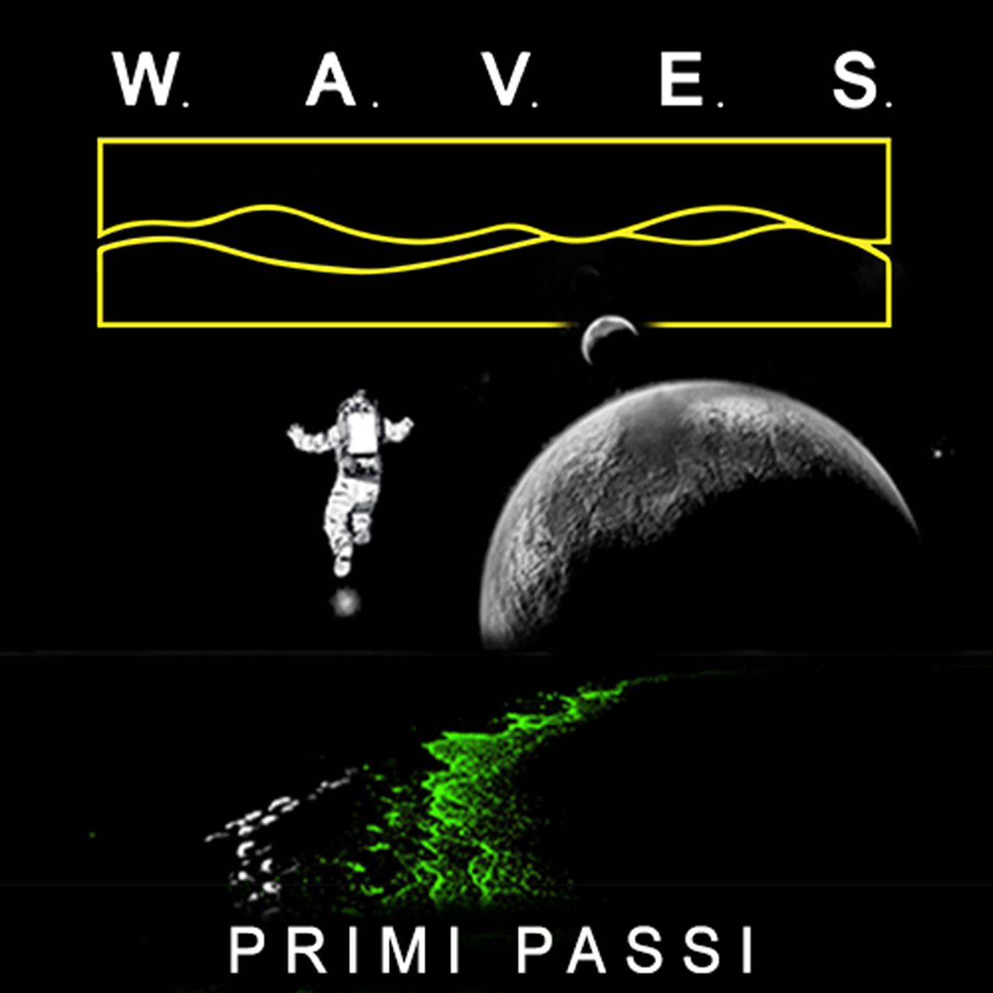 W.A.V.E.S. - Primi Passi (Single)