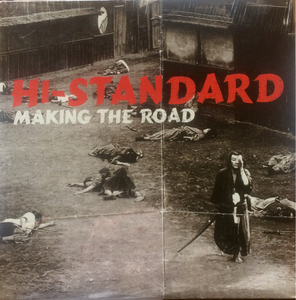 Hi-Standard ‎– Making The Road