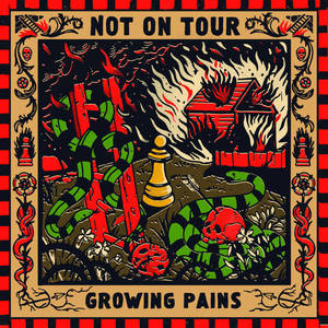Not On Tour ‎– Growing Pains