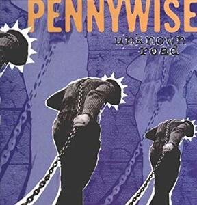 Pennywise – Unknown Road