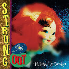 Strung Out ‎– Twisted By Design
